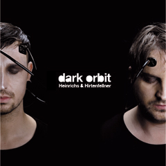 Hienrichs & Hirtenfellner - Dark Orbit
