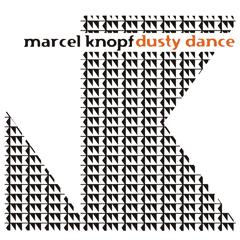 Marcel Knopf - Dusty Dance