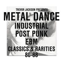 Trevor Jackson pres. Metal Dance