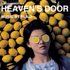 Plaid - Heaven's Door: The Soundtrack